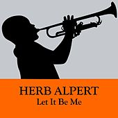 Let It Be Me de Herb Alpert