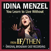 You Learn to Live Without de Idina Menzel
