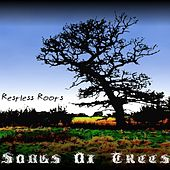 Restless Roots (EP) by Songs Of Trees