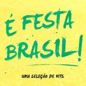 É Festa Brasil by Various Artists