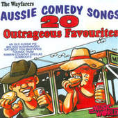 Aussie Comedy Songs von The Wayfarers