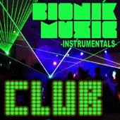 Bionik Music - Club Instrumentals von Bionik