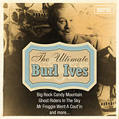 The Ultimate Burl Ives by Burl Ives