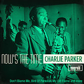 Now's the Time de Charlie Parker