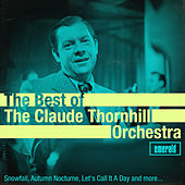 Best of the Claude Thornhill Orchestra de Claude Thornhill