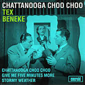 Chattanooga Choo Choo by Tex Beneke