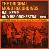 The Original Mono Recordings by Hal Kemp