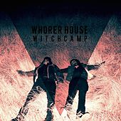 Witch Camp EP de Whorer House