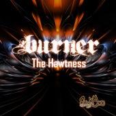 The Hawtness by Burner
