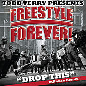 Drop This by Todd Terry