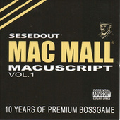 Macuscript Vol. 1 von Mac Mall