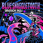 Dimension Thule by Blue Snaggletooth