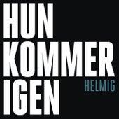 Hun Kommer Igen de Thomas Helmig