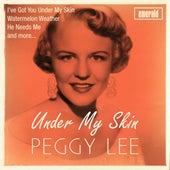 Under My Skin de Peggy Lee