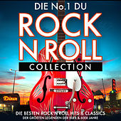 Die No. 1 Rock 'n' Roll Collection - Die Besten Rock 'n' Roll Hits & Classics der Größten Legenden der 50er & 60er Jahre van Various Artists