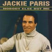 Nobody Else but Me by Jackie Paris