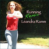 Running (Remix) by Leandra Ramm