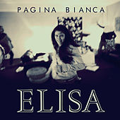 Pagina Bianca (Radio Version) by Elisa
