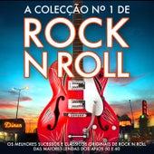 A Colecção No. 1 de Rock N Roll - Os Melhores Sucessos e Clássicos Originais de Rock N Roll das Maiores Lendas Dos Anos 50 e 60 by Various Artists