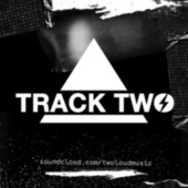 Track Two von Twoloud