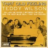 That Old Feeling de Teddy Wilson