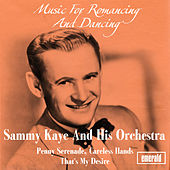 Music for Romancing and Dancing by Sammy Kaye