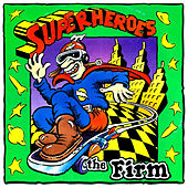 Super Heroes - Single by The Firm