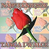 Najpiekniejsze Tanga I Walce by Big Dance