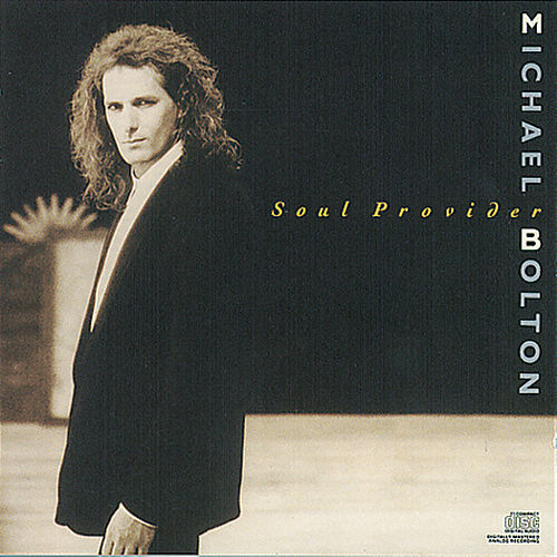 Soul Provider by Michael Bolton