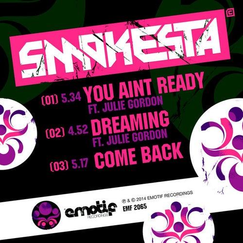 You Ain't Ready by Smokesta