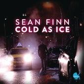 Cold As Ice fra Sean Finn