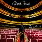 Sixth Sense: Music for Saxophone by David Hernando Vitores