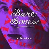 Elusive by Barebones