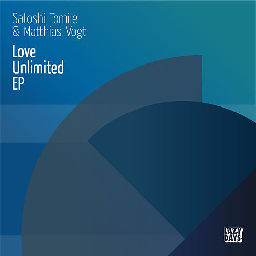 Love Unlimited EP by Satoshi Tomiie