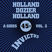 Invictus A-Sides Vol. 3 (The Holland Dozier Holland 45s) de Various Artists