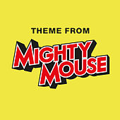 Mighty Mouse by London Music Works