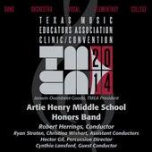 2014 Texas Music Educators Association (TMEA): Artie Henry Middle School Honors Band de Various Artists