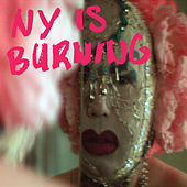 NY Is Burning by Arling & Cameron