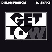 Get Low de Dillon Francis