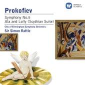 Prokofiev: Symphony No. 5 & Ala et Lolly (Scythian Suite) by City Of Birmingham Symphony Orchestra