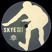 Skye Files Volume 2 by Skye