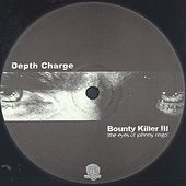 Bounty Killer III by Depth Charge