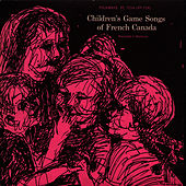 Game Songs of French Canada by Unspecified