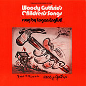 Woody Guthrie's Children's Songs Sung by Logan English by Logan English