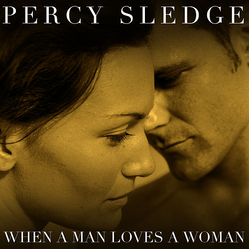 When A Man Loves A Woman [Collecting Records] by Percy Sledge