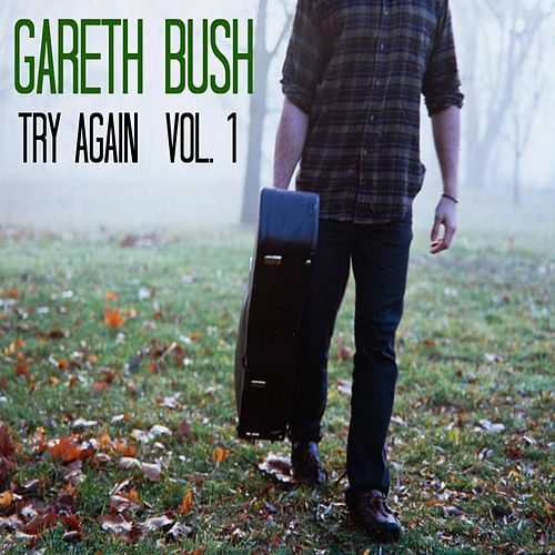 Try Again, Vol. 1 de Gareth Bush