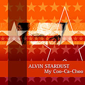 My Coo-Ca-Choo by Alvin Stardust