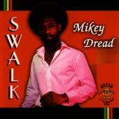 S.W.A.L.K. de Mikey Dread