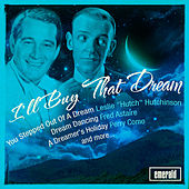 I'll Buy That Dream by Various Artists