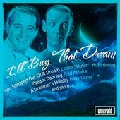 I'll Buy That Dream de Various Artists